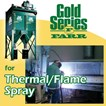 Gold Series® for Thermal/Flame Spray