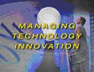 Managing Innovation Technology Clinic Stamina for the Future! (65500)