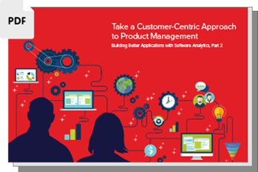 Take A Customer-Centric Approach To Product Management