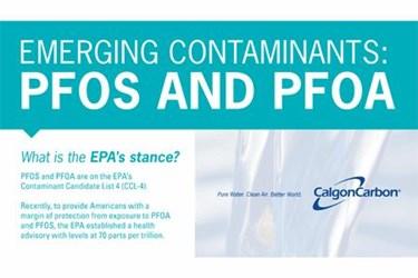 Emerging Contaminants: PFOS AND PFOA