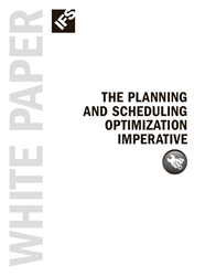 The Planning And Scheduling Optimization Imperative
