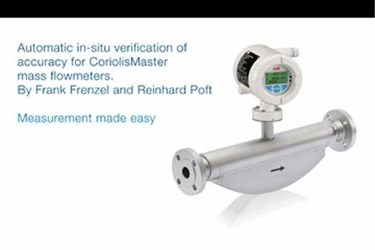 Automatic In-Situ Verification Of Accuracy For CoriolisMaster Mass Flowmeters