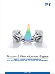 PI's New Photonic And Fiber Alignment Engines Catalog