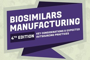 Biosimilars Manufacturing: Key Considerations and Expected Outsourcing Practices (4th Edition)