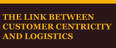 Customer Centricity And Logistics