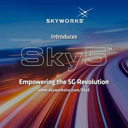 Skyworks Launches Breakthrough Sky5™ Platform