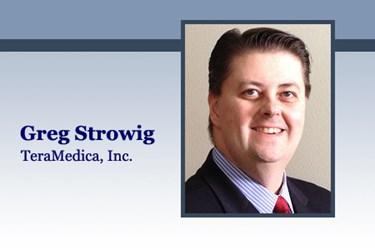 HITO Greg Strowig, TeraMedica